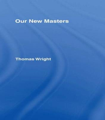 Our New Masters Cb: Our New Masters (Hardback)