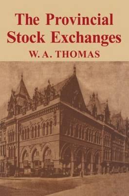 Provincial Stock Exchange (Hardback)