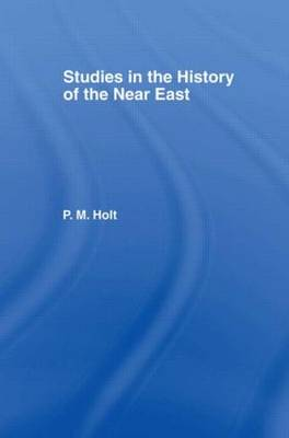 Studies in the History of the Near East (Hardback)