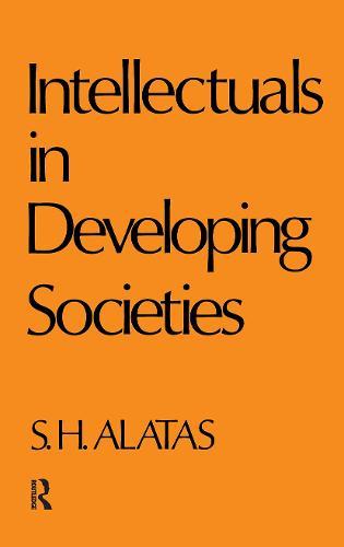 Intellectuals in Developing Societies (Hardback)