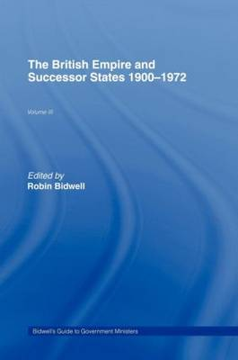 Guide to Government Ministers: The British Empire and Successor States 1900-1972 (Hardback)