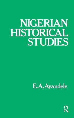 Nigerian Historical Studies (Hardback)