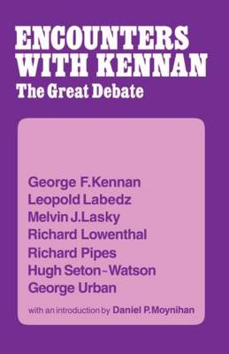 Encounters with Kennan: The Great Debate (Hardback)