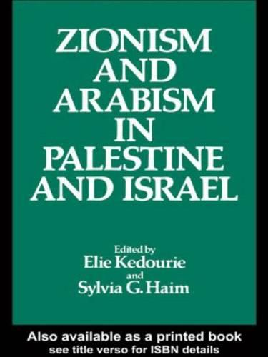 Zionism and Arabism in Palestine and Israel (Hardback)