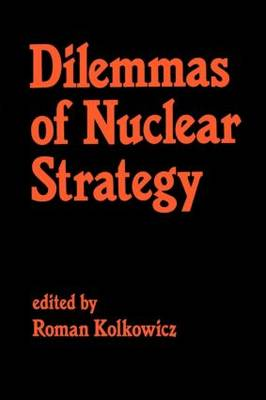 Dilemmas of Nuclear Strategy (Paperback)