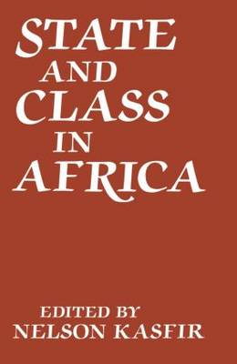 State and Class in Africa (Hardback)