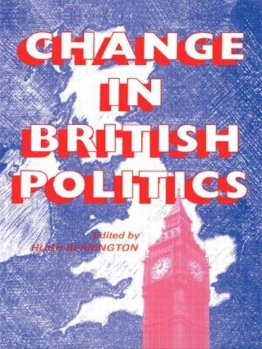 Change In British Politics (Paperback)