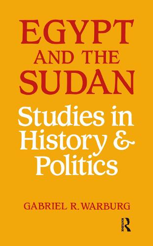 Egypt and the Sudan: Studies in History and Politics (Hardback)