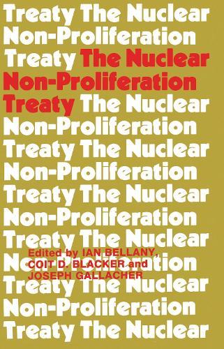 The Nuclear Non-proliferation Treaty (Hardback)