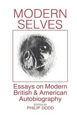 Modern Selves: Essays on Modern British and American Autobiography (Paperback)