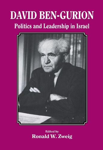 David Ben-Gurion: Politics and Leadership in Israel (Hardback)
