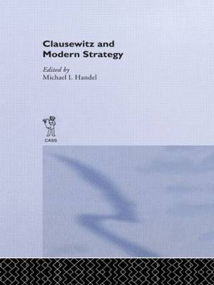 Clausewitz and Modern Strategy (Paperback)