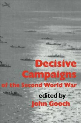 Decisive Campaigns of the Second World War (Paperback)