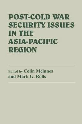 Post-Cold War Security Issues in the Asia-Pacific Region (Paperback)