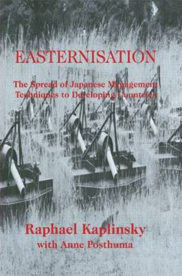 Easternization: The Spread of Japanese Management Techniques to Developing Countries (Paperback)