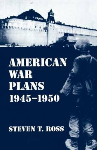 American War Plans 1945-1950: 1945-50 (Paperback)