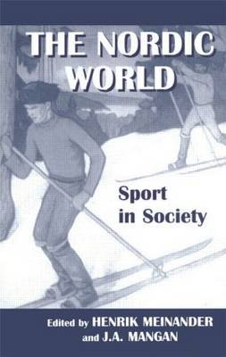 The Nordic World: Sport in Society - Sport in the Global Society (Paperback)