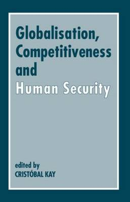 Globalization, Competitiveness and Human Security (Paperback)