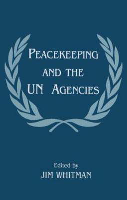 Peacekeeping and the UN Agencies (Paperback)