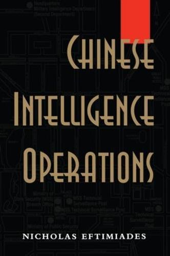 Chinese Intelligence Operations: Espionage Damage Assessment Branch, US Defence Intelligence Agency (Hardback)