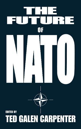 The Future of NATO (Hardback)
