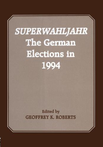 Superwahljahr: The German Elections in 1994 (Hardback)