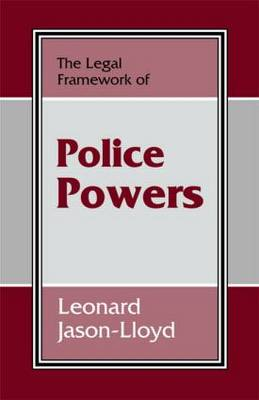 The Legal Framework of Police Powers (Hardback)