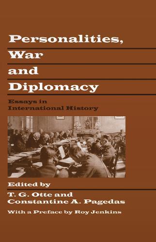 Personalities, War and Diplomacy: Essays in International History (Hardback)
