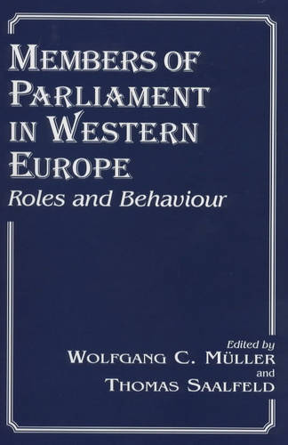 Members of Parliament in Western Europe: Roles and Behaviour (Hardback)