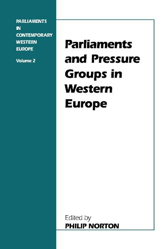 Parliaments and Pressure Groups in Western Europe (Hardback)