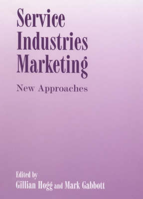 Service Industries Marketing: New Approaches (Hardback)