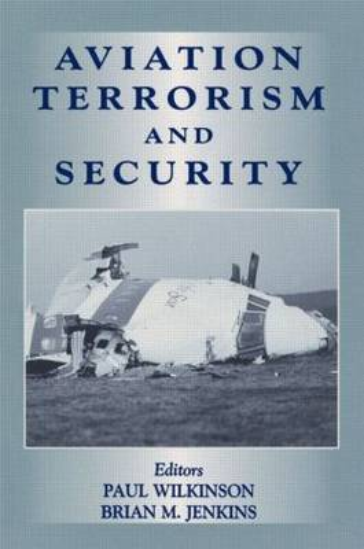 Aviation Terrorism and Security - Political Violence (Hardback)