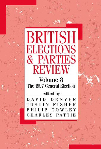 British Elections and Parties Review: The General Election of 1997 (Hardback)