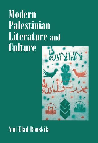 Modern Palestinian Literature and Culture (Hardback)