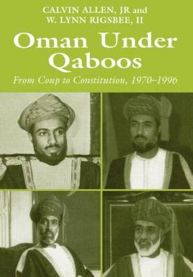 Oman Under Qaboos: From Coup to Constitution, 1970-1996 (Hardback)