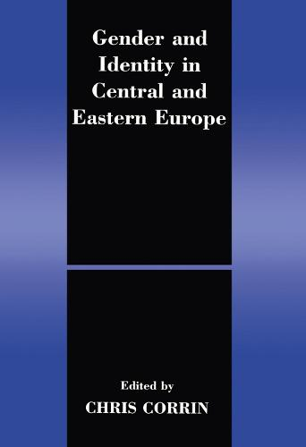 Gender and Identity in Central and Eastern Europe (Hardback)
