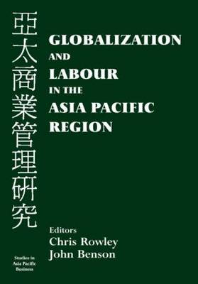 Globalization and Labour in the Asia Pacific (Hardback)