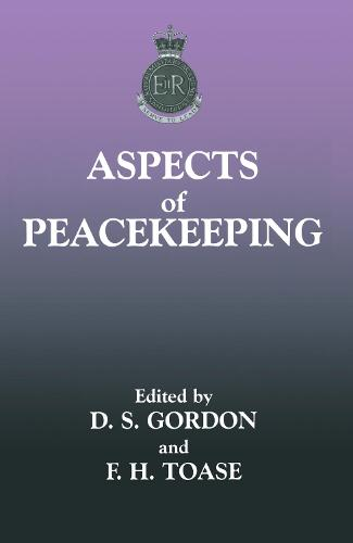 Aspects of Peacekeeping - The Sandhurst Conference Series (Hardback)