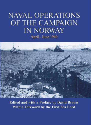 Naval Operations of the Campaign in Norway, April-June 1940 - Naval Staff Histories (Hardback)