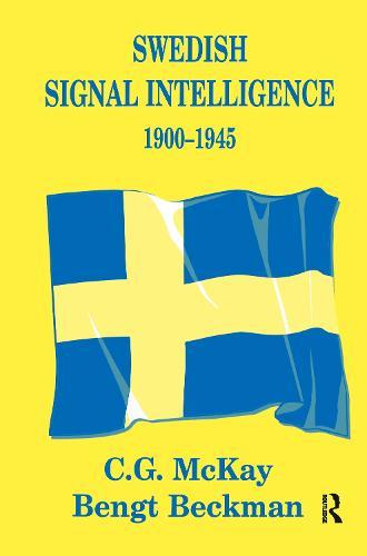 Swedish Signal Intelligence 1900-1945 - Studies in Intelligence (Hardback)