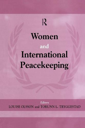 Women and International Peacekeeping (Hardback)