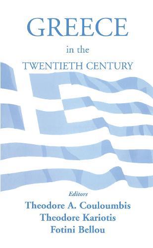 Greece in the Twentieth Century (Hardback)