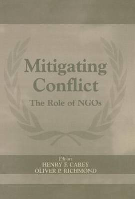 Mitigating Conflict: The Role of NGOs (Hardback)