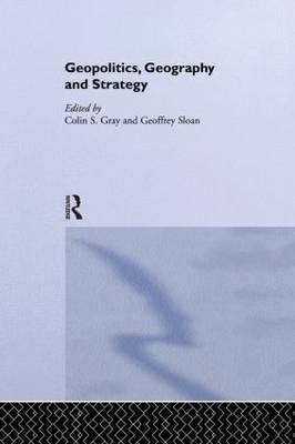 Geopolitics, Geography and Strategy (Paperback)