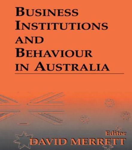 Business Institutions and Behaviour in Australia (Paperback)