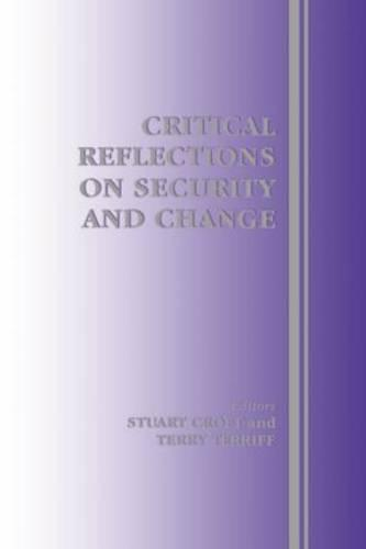 Critical Reflections on Security and Change (Paperback)