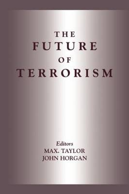 The Future of Terrorism - Political Violence (Paperback)