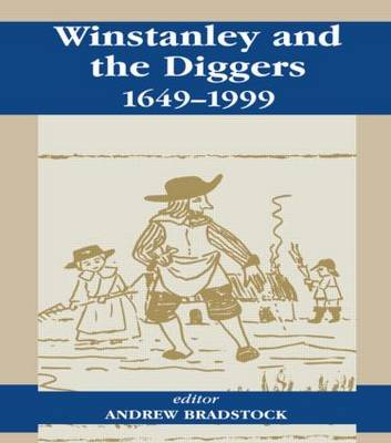 Winstanley and the Diggers, 1649-1999 (Paperback)