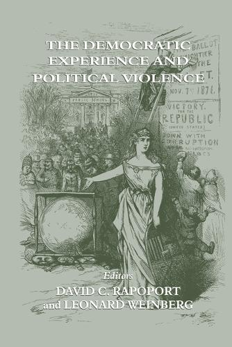 The Democratic Experience and Political Violence (Paperback)