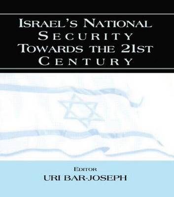 Israel's National Security Towards the 21st Century (Paperback)